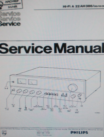 PHILIPS 22AH386 STEREO POWER AMP SERVICE MANUAL INC BLK DIAGS SCHEM DIAGS PCBS AND PARTS LIST 22 PAGES ENG DEUT FRANC NL ITAL ESP MULTI