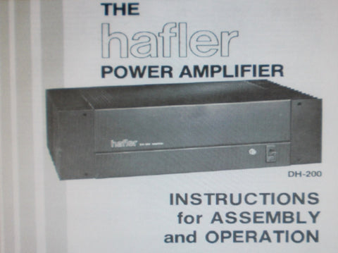 HAFLER DH-200 POWER AMP INSTRUCTIONS FOR ASSEMBLY AND OPERATION INC PICT DIAG SCHEM DIAG PCB AND PARTS LIST 21 PAGES ENG
