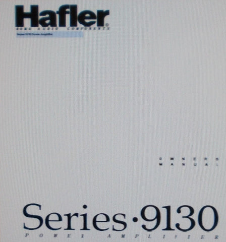 HAFLER SERIES 9130 STEREO POWER AMP OWNER'S MANUAL INC BLK DIAG SCHEM DIAG PCB AND PARTS LIST 20 PAGES ENG