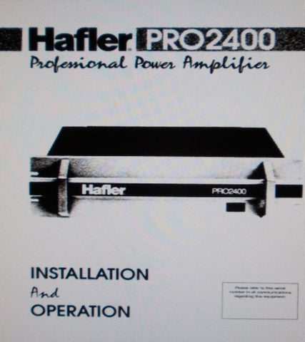 HAFLER PRO2400 PROFESSIONAL POWER AMP INSTALLATION AND OPERATION MANUAL INC SCHEMS PCBS AND PARTS LIST 11 PAGES ENG