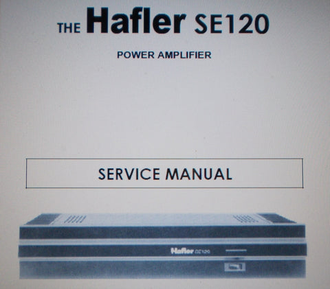 HAFLER SE120 POWER AMP SERVICE MANUAL INC BLK DIAG SCHEM DIAG PCB AND PARTS LIST 13 PAGES ENG