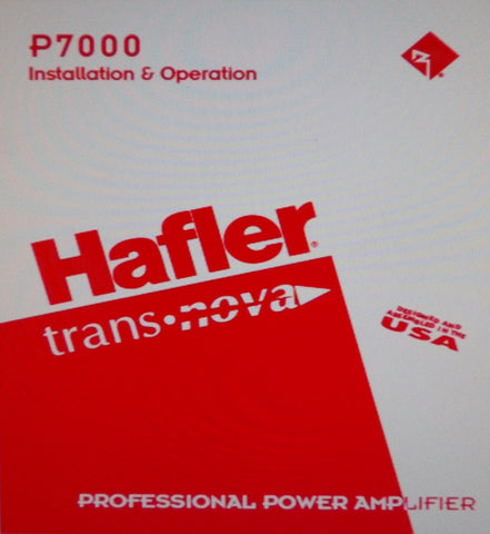 HAFLER P7000 PROFESSIONAL STEREO POWER AMP INSTALLATION AND OPERATION MANUAL INC BLK DIAGS SCHEM DIAG PCBS AND PARTS LIST 24 PAGES ENG