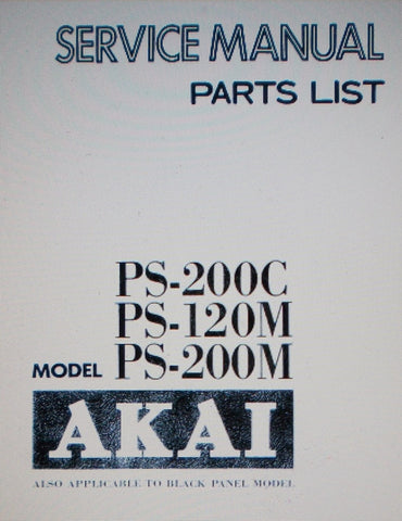 AKAI PS-120M PS-200M STEREO POWER AMPS PS-200C STEREO PREAMP SERVICE MANUAL INC SCHEMS AND PARTS LIST 64 PAGES ENG