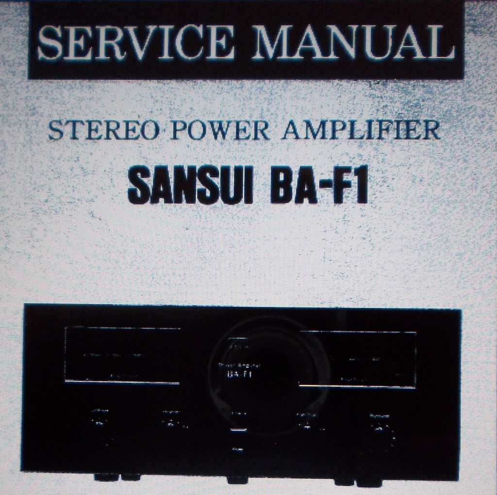 SANSUI BA-F1 STEREO POWER AMP SERVICE MANUAL INC SCHEMS AND PARTS LIST 12 PAGES ENG