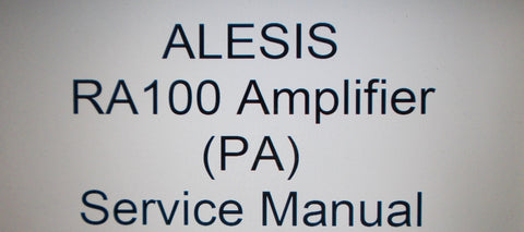 ALESIS RA100 AMPLIFIER PA STEREO POWER AMP SERVICE MANUAL INC SCHEM DIAG 14 PAGES ENG