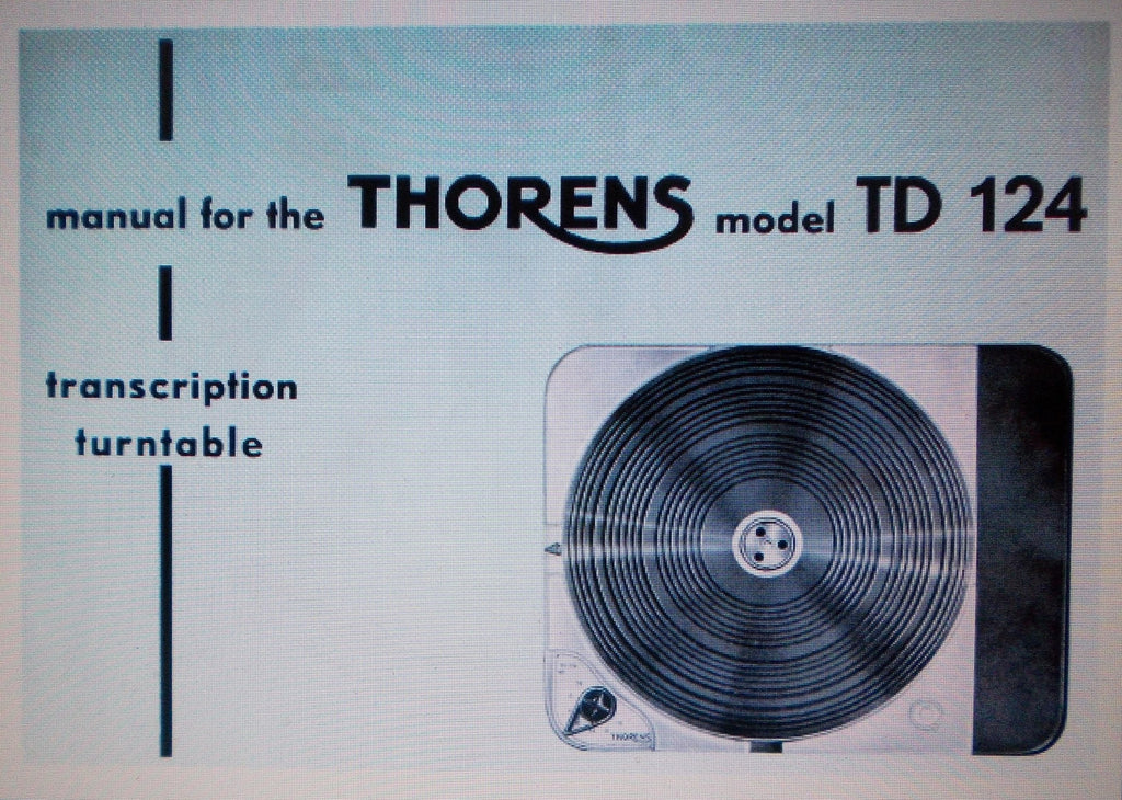 THORENS TD124 TRANSCRIPTION TURNTABLE INSTAL OPERATE MAINT MANUAL INC PARTS LIST 24 PAGES ENG
