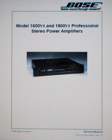 BOSE 1600-VI AND 1800-VI PRO STEREO POWER AMPS SERVICE MANUAL INC WIRING DIAGS AND PARTS LIST 60 PAGES ENG