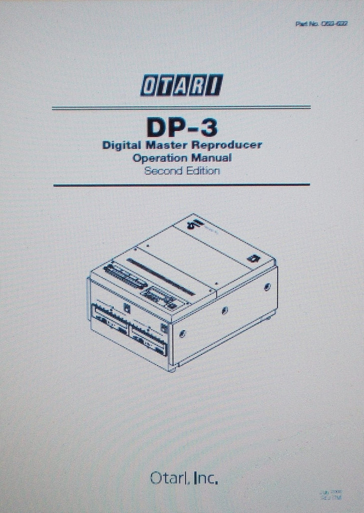 OTARI DP-3 DIGITAL MASTER REPRODUCER OPERATION MANUAL SECOND EDITION INC CONN DIAG 24 PAGES ENG
