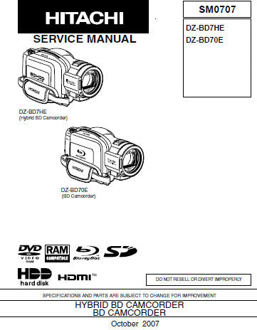 HITACHI DZ-BD7HE HYBRID BD CAMCORDER DZ-BD70E BD CAMCORDER SERVICE MANUAL INC TRSHOOT GUIDES WIRING DIAGS SCHEM DIAGS PCBS AND BLK DIAGS 191 PAGES ENG