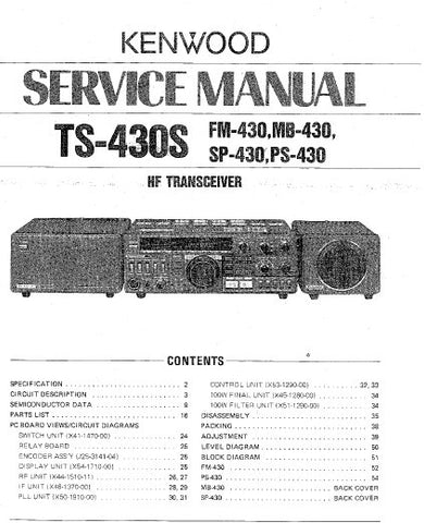 KENWOOD TS-430S FM-430 MB-430 SP-430 PS-430 HF TRANSCEIVER SERVICE MANUAL INC BLK DIAG PCBS SCHEM DIAG AND PARTS LIST 54 PAGES ENG