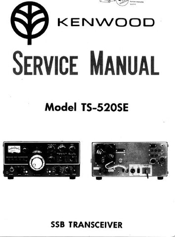KENWOOD TS-520SE SSB TRANSCEIVER SERVICE MANUAL INC SCHEM DIAG AND PARTS LIST 11 PAGES ENG