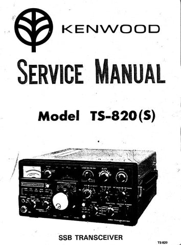 KENWOOD TS-820 (S) SSB TRANSCEIVER SERVICE MANUAL INC BLK DIAGS PCBS SCHEM DIAGS AND PARTS LIST 108 PAGES ENG
