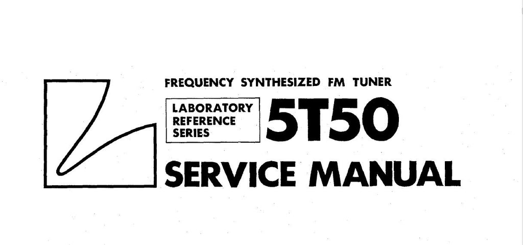 LUXMAN 5T50 FREQUENCY SYNTHESIZED FM STEREO TUNER SERVICE