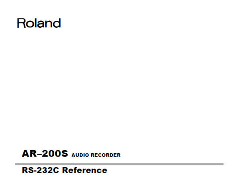 ROLAND AR-200S AUDIO RECORDER RS232C REFERENCE 52 PAGES ENG