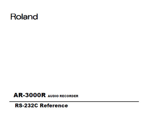 ROLAND AR-3000R AUDIO RECORDER RS232C REFERENCE 60 PAGES ENG