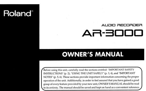 ROLAND AR-3000 AUDIO RECORDER OWNER'S MANUAL INC CONN DIAGS AND TRSHOOT GUIDE 154 PAGES ENG