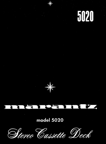 MARANTZ 5020 STEREO CASSETTE DECK SERVICE MANUAL INC BLK DIAG PCBS SCHEM DIAGS AND PARTS LIST 58 PAGES ENG