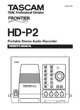 TASCAM HD-P2 PORTABLE STEREO AUDIO RECORDER OWNER'S MANUAL 28 PAGES ENG
