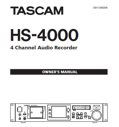 TASCAM HS-4000 4 CHANNEL AUDIO RECORDER OWNER'S MANUAL INC BLK DIAG AND TRSHOOT GUIDE 108 PAGES ENG