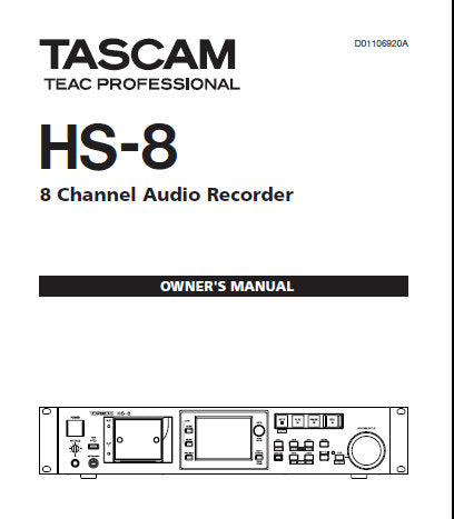 TASCAM HS-8 8 CHANNEL AUDIO RECORDER OWNER'S MANUAL INC BLK DIAG AND TRSHOOT GUIDE 72 PAGES ENG