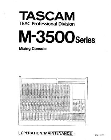 TASCAM M-3500 SERIES MIXING CONSOLE OPERATION MAINTENANCE