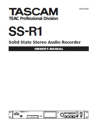 TASCAM SS-R1 SOLID STATE STEREO AUDIO RECORDER OWNER'S MANUAL INC CONN DIAGS AND TRSHOOT GUIDE 68 PAGES ENG