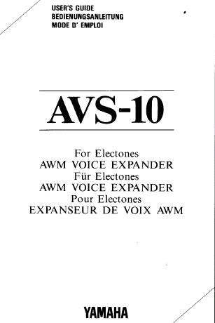 YAMAHA AVS-10 ELECTONE AWM VOICE EXPANDER USER'S GUIDE INC CONN DIAGS AND TRSHOOT GUIDE 24 PAGES ENG
