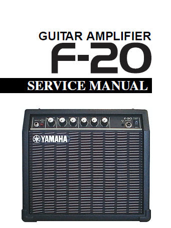 YAMAHA F-20 GUITAR AMPLIFIER SERVICE MANUAL INC BLK DIAG PCBS OVERALL CIRC DIAG AND PARTS LIST 16 PAGES ENG