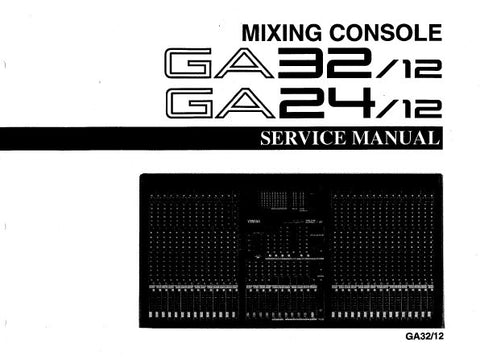 YAMAHA GA3212 GA2412 MIXING CONSOLE SERVICE MANUAL INC BLK AND LEVEL DIAGS WIRING DIAG PCBS CIRC DIAGS AND PARTS LIST 162 PAGES ENG 日本人