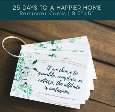 25 Days to a Happier Home Reminder Cards