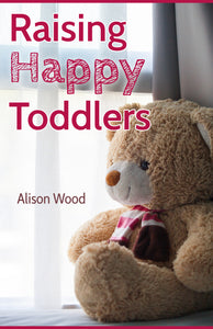 Raising Happy Toddlers