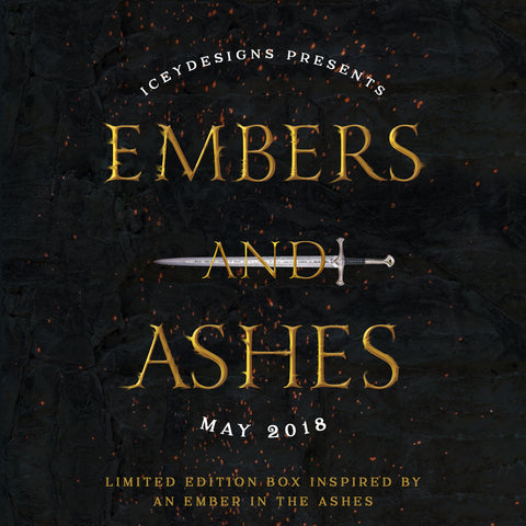 Embers and Ashes - May 2018