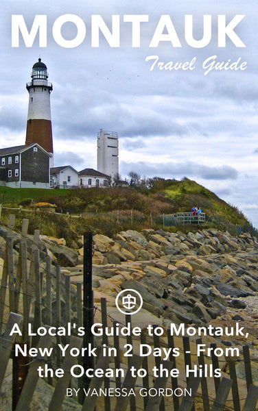 A Local's Guide to Montauk, New York in 2 Days - From the Ocean to the Hills