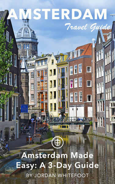Amsterdam Made Easy: A 3-Day Guide