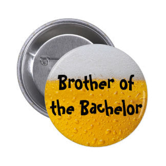 Brother Of The Bachelor Badge