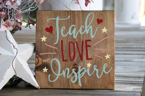 FREE SHIPPING!!!   Teach love inspire wood sign.  Teachers, Teacher gift, Teacher sign, Classrooms, Classroom sign.