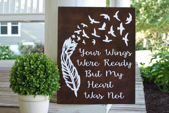 FREE SHIPPING!!!  Your wings were ready wood sign  I  Memorial sign  I  In loving memory  I  Sympathy  giftk,