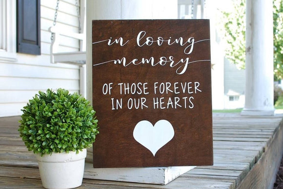 FREE SHIPPING!!!  In loving memory  I   memorial sign  I  memorial  I  Wedding sign  I  Wedding decor