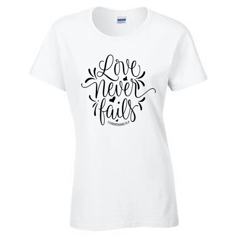 Ladies Short Sleeve T-shirt - Love never fails - Clowdus Creations