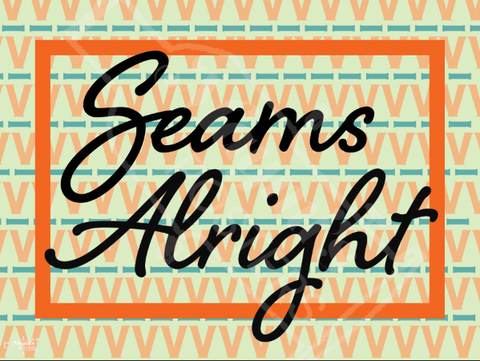 Seams Alright Poster