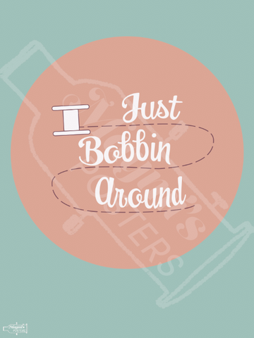 Just Bobbin' Around Poster
