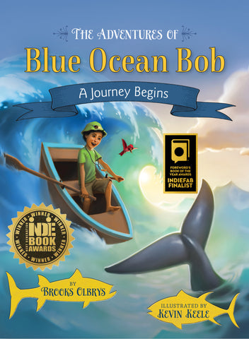 The Adventures of Blue Ocean Bob - A Journey Begins