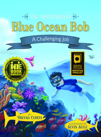 The Adventures of Blue Ocean Bob - A Challenging Job