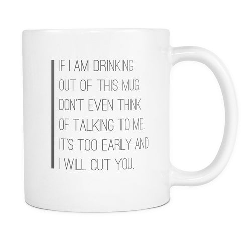 Don't Even Think Of Talking To Me, Drinkware, teelaunch, Viper Coffee
