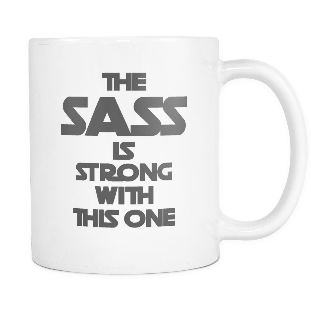 The Sass Is Strong With This One, Drinkware, teelaunch, Viper Coffee