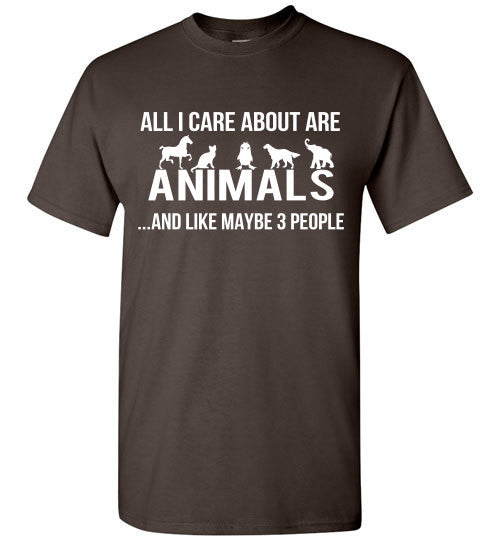 All I care about are animals ...and like maybe 3 people - Furbabies.love - 3