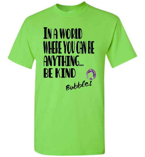 In a World Where You Can Be Anything... BE KIND - Becky's Hope Horse Rescue