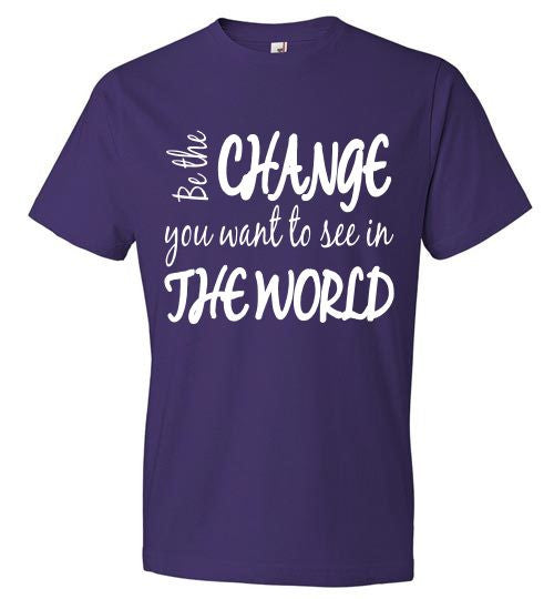 Be the CHANGE you want to see in THE WORLD! - Furbabies.love