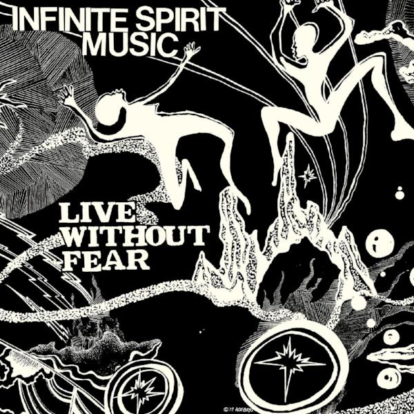 Infinite Spirit Music – Live Without Fear (Vinyl 2LP)