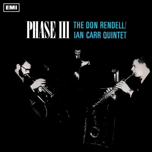 The Don Rendell / Ian Carr Quintet – Phase III (Vinyl LP)